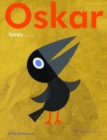 Oskar Loves... - Book