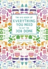 Big Book of Everything You Need to Get the Job Done - Book