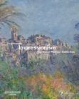 Impressionism : The Hasso Plattner Collection - Book