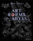 Art Forms from the Abyss - Book