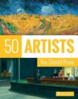 50 Artists You Should Know - Book