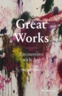Great Works: Encounters with Art - Book