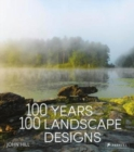 100 Years, 100 Landscape Designs - Book