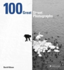 100 Great Street Photographs - Book