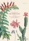 Alexander von Humboldt : And the Botanical Exploration of the Americas - Book