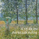 A Year in Impressionism - Book