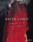 David Lynch: Someone Is in My House - Book