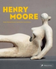 Henry Moore: From the Inside Out - Book