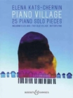 Piano Village : 25 Piano Solo Pieces - Book