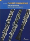Clarinet Fundamentals / Basisubengen Fur Klarinette : Sound and Articulation / Klangubungen Und Artikulation - Book