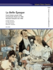 La Belle Epoque : French Music Around 1900: Flute and Piano - Book