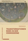 Transformationen Roms in der Vormoderne - eBook