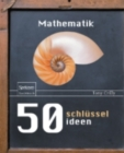 50 Schlusselideen Mathematik - eBook