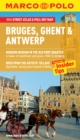 Bruges, Ghent & Antwerp Marco Polo Guide - Book