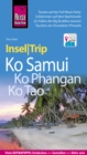 Reise Know-How InselTrip Ko Samui, Ko Phangan, Ko Tao - eBook