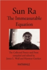 Sun Ra : The Immeasurable Equation. The Collected Poetry and Prose - Book