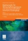 Mathematik fur Wirtschaftsingenieure und naturwissenschaftlich-technische Studieng?e : Band 2 Analysis im IR^n, Lineare Algebra, Hilbertraume, Fourieranalyse, Differentialgleichungen, Stochastik - eBook