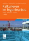 Kalkulieren im Ingenieurbau : Strategie - Kalkulation - Controlling - eBook