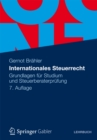Internationales Steuerrecht : Grundlagen fur Studium und Steuerberaterprufung - eBook