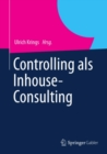 Controlling als Inhouse-Consulting - eBook