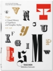 Type : A Visual History of Typefaces and Graphic Styles - Book
