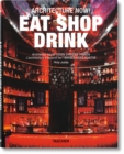 Architecture Now! Eat Shop Drink - Book