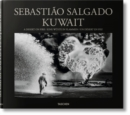Sebastiao Salgado. Kuwait. A Desert on Fire - Book