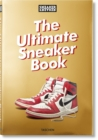 Sneaker Freaker. The Ultimate Sneaker Book - Book