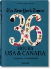 NYT. 36 Hours. USA & Canada. 3rd Edition - Book