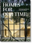 Homes For Our Time. Contemporary Houses around the World - 40th Anniversary Edition - Book