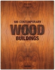 100 Contemporary Wood Buildings - Book