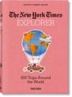 NYT Explorer. 100 Trips Around the World - Book