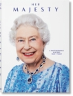 Her Majesty. A Photographic History 1926-Today - Book