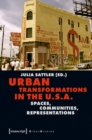 Urban Transformations in the U.S.A. : Spaces, Communities, Representations - Book