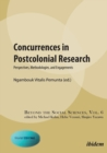 Concurrences in Postcolonial Research : Perspectives, Methodologies, and Engagements - Book