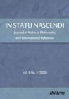 In Statu Nascendi - Journal of Political Philosophy and International Relations, Volume 3, No. 2 (2020) - Book