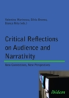 Critical Reflections on Audience and Narrativity : New Connections, New Perspectives - eBook