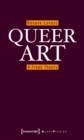 Queer Art : A Freak Theory - eBook