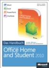 Microsoft Office Home and Student 2010 - Das Handbuch: Word, Excel, PowerPoint, OneNote - eBook