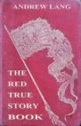 The Red True Story Book - eBook