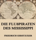 Die Flupiraten des Mississippi - eBook