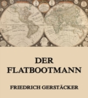 Der Flatbootmann - eBook