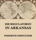 Die Regulatoren in Arkansas - eBook