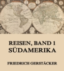 Reisen, Band 1 - Sudamerika - eBook
