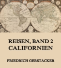 Reisen, Band 2 - Californien - eBook