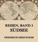 Reisen, Band 3 - Sudsee - eBook