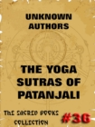 The Yoga Sutras Of Patanjali - The Book Of The Spiritual Man - eBook