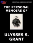 Personal Memoirs Of General Ulysses S. Grant - eBook