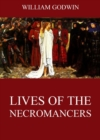 Lives Of The Necromancers - eBook
