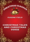 Christmas Tales and Christmas Verse - eBook